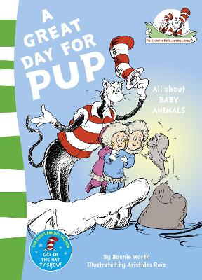Great Day for Pup by Dr. Seuss