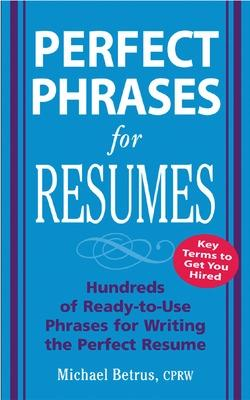 Perfect Phrases for Resumes book