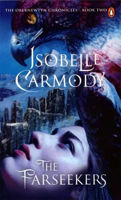 Farseekers: The Obernewtyn Chronicles Volume 2 by Isobelle Carmody