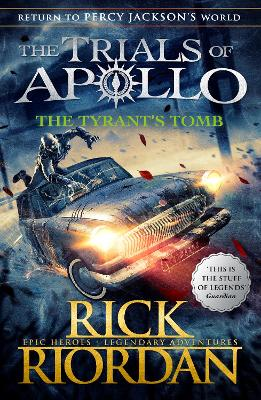 The Tyrant's Tomb (The Trials of Apollo Book 4) book