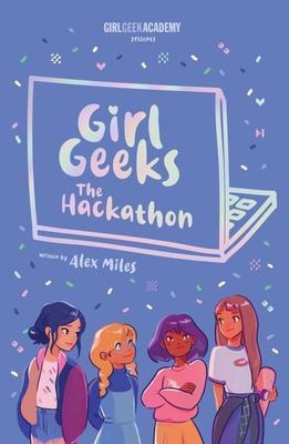 Girl Geeks 1: The Hackathon book