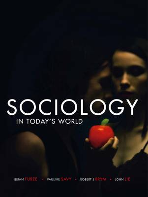 Bundle: Sociology in Today's World + Six Steps to Effective Writing in  Sociology : Australasian Edition by Brian Furze