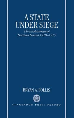 A State Under Siege by Bryan A. Follis