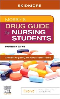 Mosby's Drug Guide for Nursing Students by Linda Skidmore-Roth