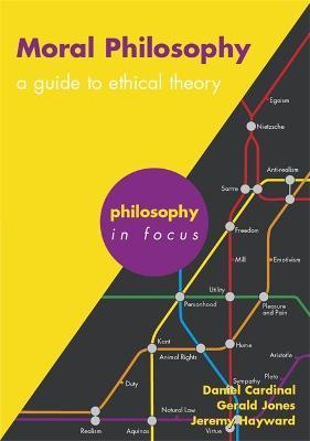 Moral Philosophy by Gerald Jones