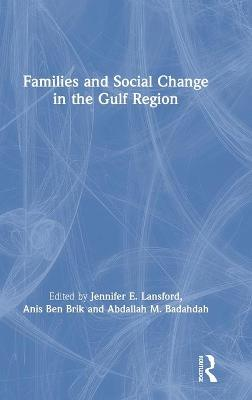Families and Social Change in the Gulf Region book