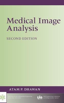 Medical Image Analysis by Atam P. Dhawan