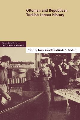 Ottoman and Republican Turkish Labour History: Volume 17 book