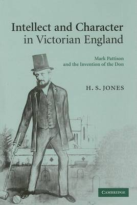Intellect and Character in Victorian England book