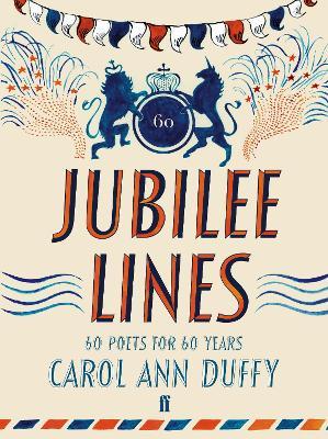 Jubilee Lines by Carol Ann Duffy
