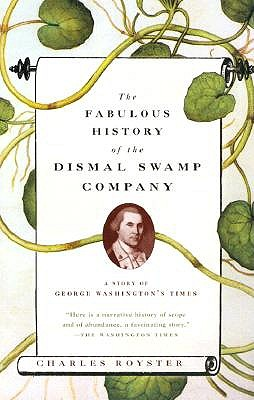 Fabulous History Of The Dismal Swamp book