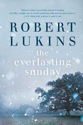 The Everlasting Sunday by Robert Lukins