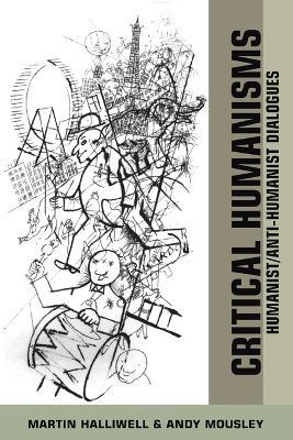 Critical Humanisms by Martin Halliwell