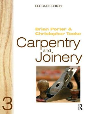 Carpentry and Joinery 3, 2nd ed by Brian Porter