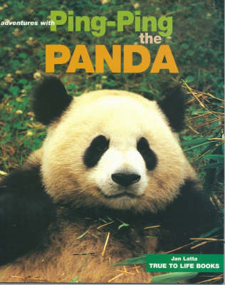 Adventures with Ping-Ping the Panda by Jan Latta