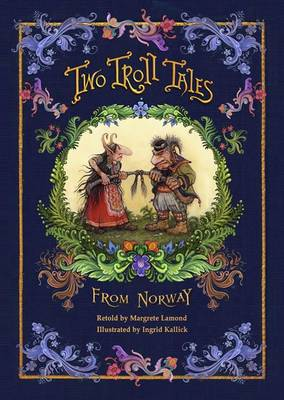 Two Troll Tales from Norway by ,Margrete Lamond