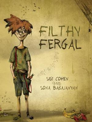 Filthy Fergal by Sigi Cohen