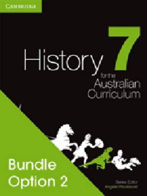 History for the Australian Curriculum Year 7 Bundle 2 by Angela Woollacott
