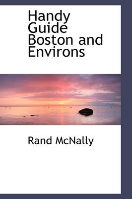 Handy Guide Boston and Environs by Rand McNally
