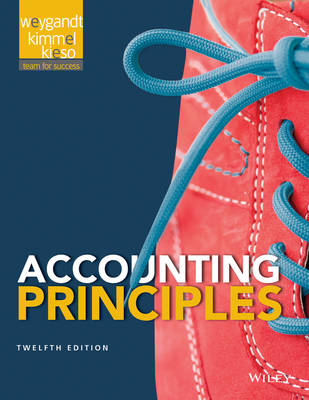 Accounting Principles, 12th Edition by Jerry J. Weygandt