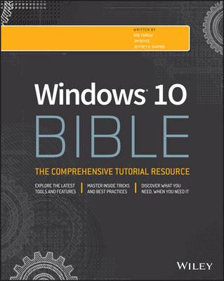 Windows 10 Bible by Rob Tidrow