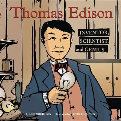 Thomas Edison by Lori Mortensen