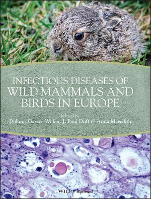 Infectious Diseases of Wild Mammals and Birds in Europe by Dolores Gavier-Widen