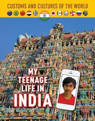 My Teenage Life in India by Michael Centore