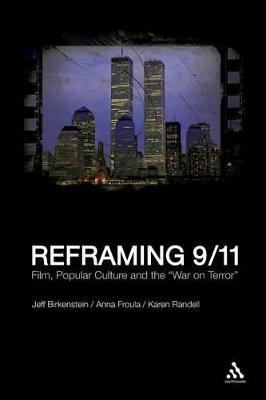 Reframing 9/11 by Ph.D. Jeff Birkenstein