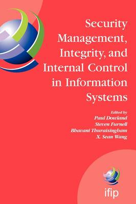 Security Management, Integrity, and Internal Control in Information Systems by Steven Furnell