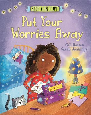 Kids Can Cope: Put Your Worries Away by Sarah Jennings