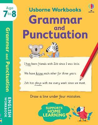 Usborne Workbooks Grammar and Punctuation 7-8 by Hannah Watson