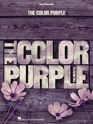 Willis/Russell/Bray the Color Purple the Musical Vocal Selections Book by Allee Willis