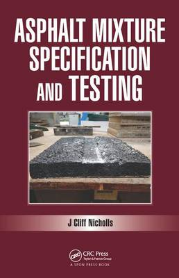 Asphalt Mixture Specification and Testing book