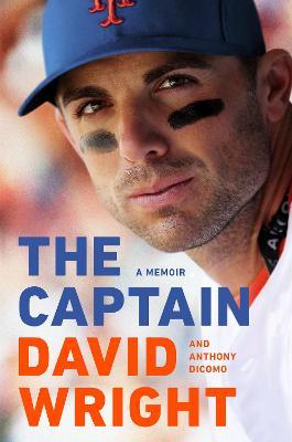 The Captain: A Memoir by David Wright