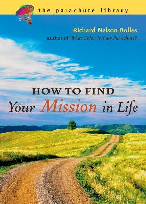 How To Find Your Mission In Life book