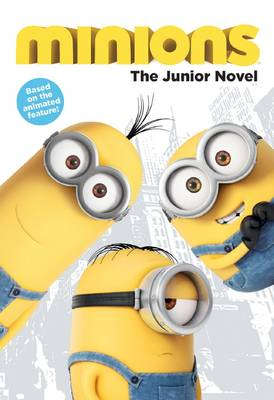 Minions: Book of the Film by Brian Lynch