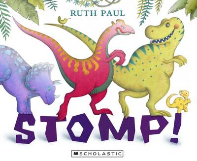 Stomp! by Ruth Paul