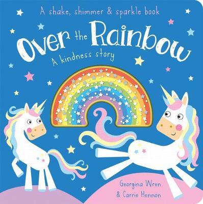 Over the Rainbow by Georgina Wren