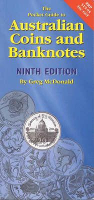 The Pocket Book Guide to Australian Coins & Banknotes by Greg McDonald