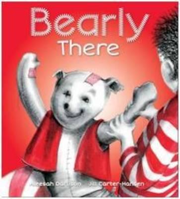 Bearly There by Aleesah Darlison