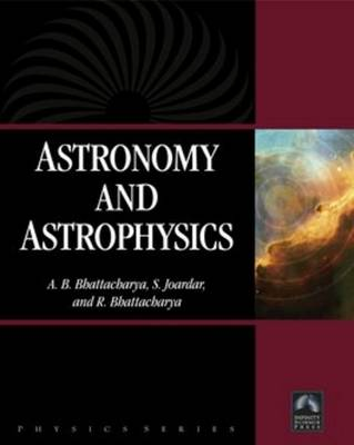 Astronomy and Astrophysics by Asit Baran Bhattacharya