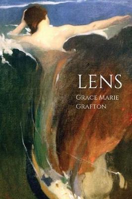 Lens by Grace Marie Grafton
