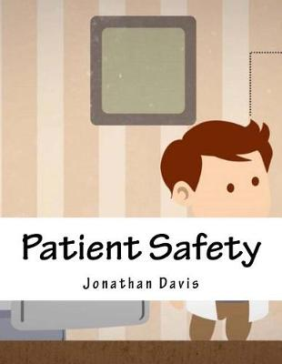 Patient Safety by Jonathan Davis
