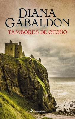 Tambores de Otono (Outlander IV) by Diana Gabaldon