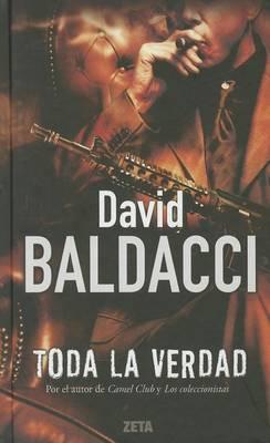 The Toda La Verdad / The Whole Truth by David Baldacci