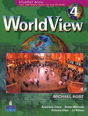 WorldView 4 with Self-Study Audio CD and CD-ROM Workbook 4A by Michael Rost