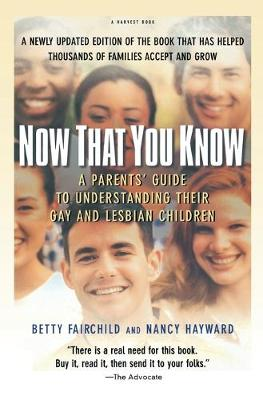 Now That You Know by Betty Fairchild