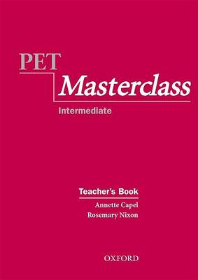 PET Masterclass:: Teacher's Book by Annette Capel
