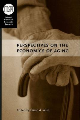 Perspectives on the Economics of Aging by David A. Wise